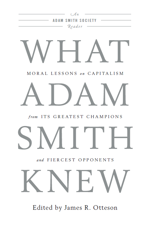 the importance of adam smiths ideas on modern capitalism and economics Adam smith (1723-1790), moral philosopher and economist, wrote two great books, the well-known wealth of nations (1776) and theory of moral sentiments (1759) which has been overshadowed by his treatise on economics contrary to popular belief, these two works do not exist in isolation from one.