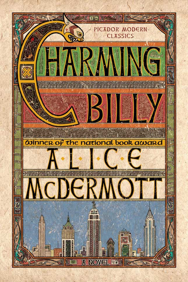"""Cover of the Picador Modern Classics paperback edition of Alice McDermott's """"Charming Billy"""""""