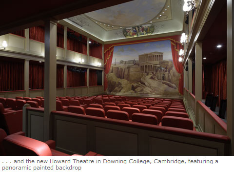 . . . and the new Howard Theatre in Downing College, Cambridge, featuring a panoramic painted backdrop