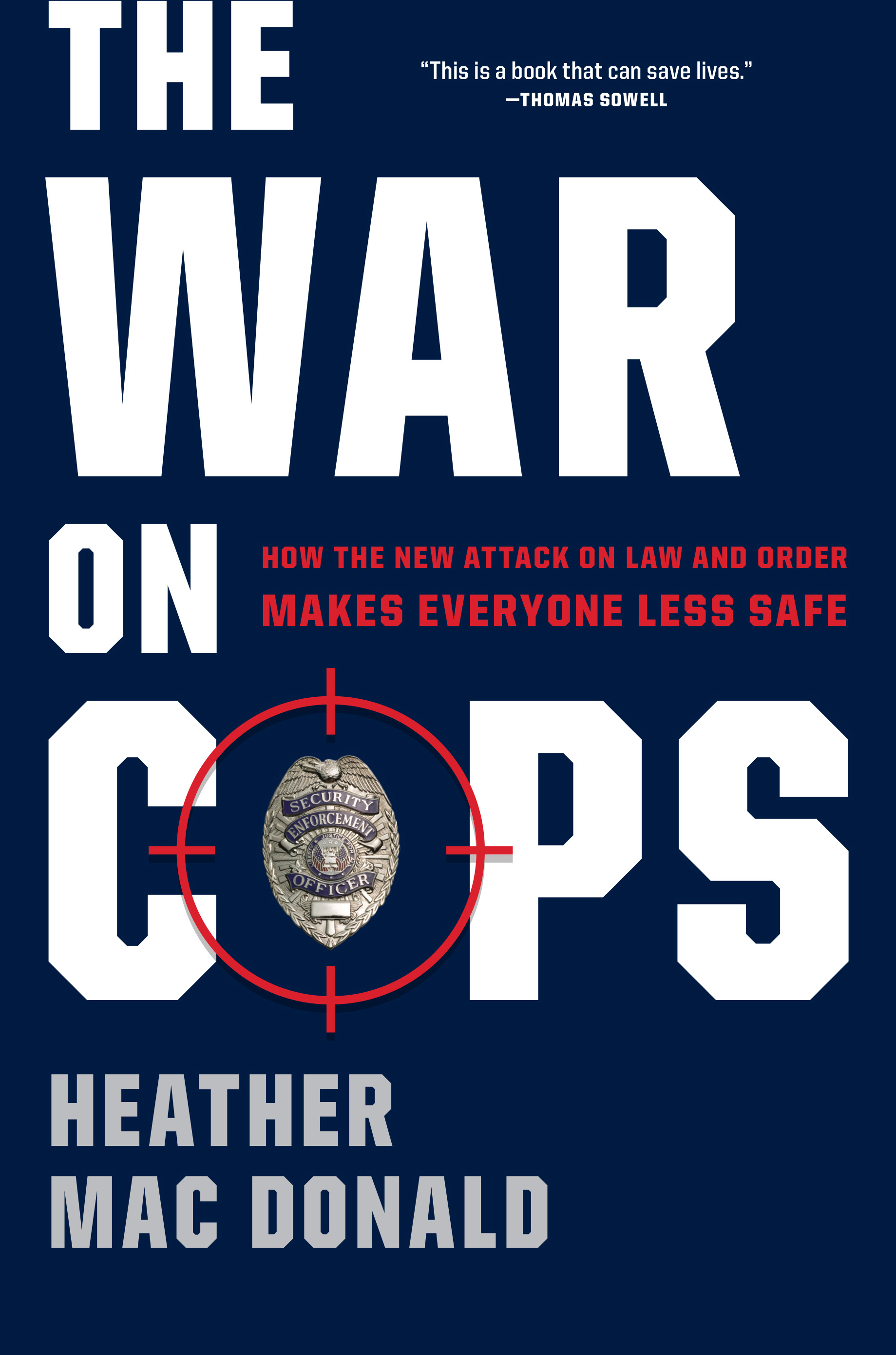 the war on cops manhattan institute the war on cops