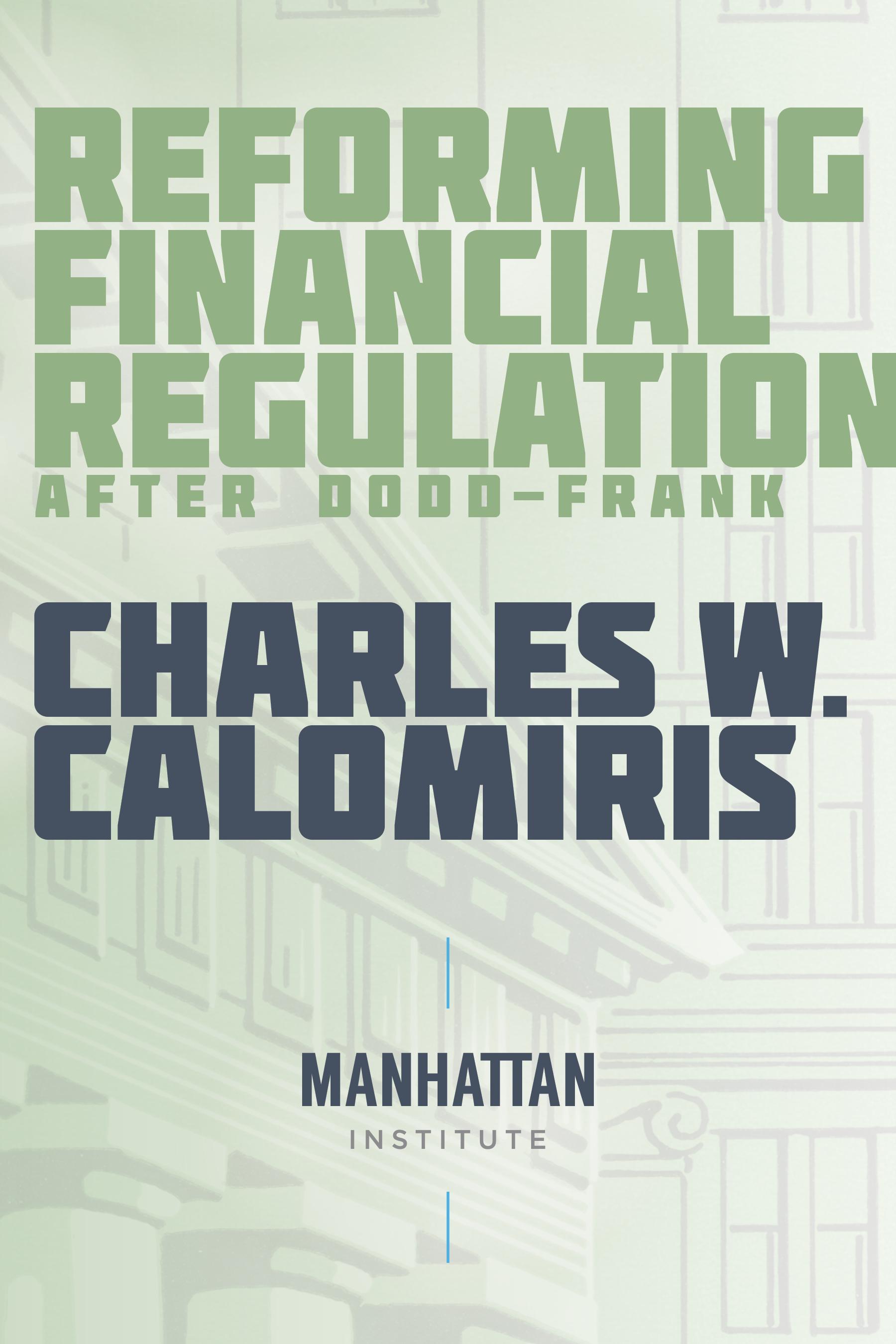 Reforming Financial Regulation After Doddfrank
